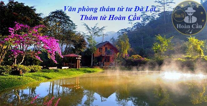 Dịch vụ thám tử tại Đà Lạt, Bảo Lộc, Đức Trọng, Di Linh, Lâm Hà, Lâm Đồng