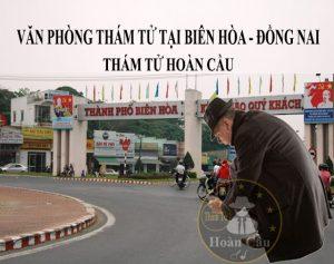 Văn phòng thám tử ở tại Biên Hòa Đồng Nai uy tín giá rẻ nhất 2018