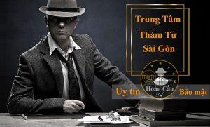 Trung tâm thám tử Sài Gòn TPHCM uy tín chuyên nghiệp nhất