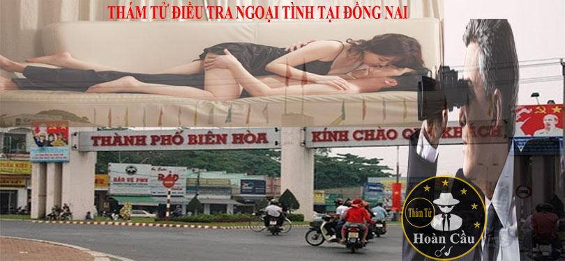 Chi phí thuê thám tử ở tại Biên Hòa Đồng Nai điều tra theo dõi ngoại tình