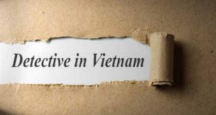Detective company in Vietnam reputable, professional - Global detective