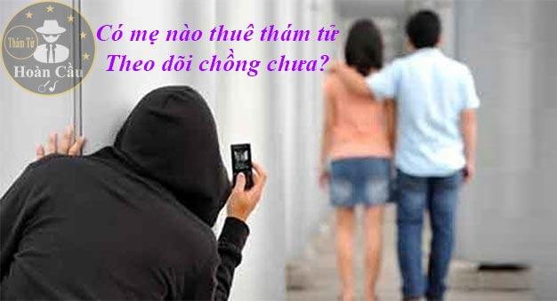 thuê thám tử webtretho, có mẹ nào thuê thám tử theo dõi chồng chưa? thuê thám tử theo dõi chồng giá bao nhiêu?