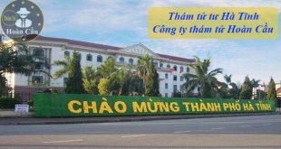 Bảng giá thuê thám tử tư Hà Tĩnh | Văn phòng thám tử Hà Tĩnh uy tín