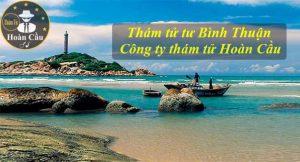 Dịch vụ thám tử Bình Thuận Phan Thiết - Văn phòng thám tử Phan Thiết