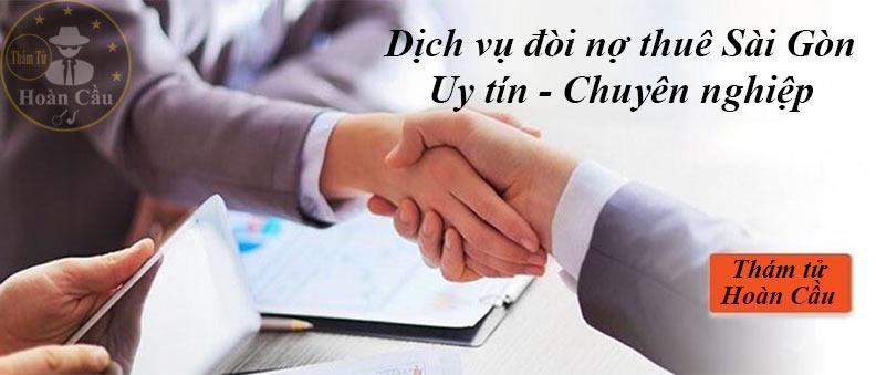 Giá dịch vụ đòi nợ thuê Sài Gòn | Công ty thu hồi nợ tại TPHCM uy tín