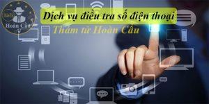 Dịch vụ điều tra số điện thoại   Định vị số điện thoại Mobi, Vina, Viettel