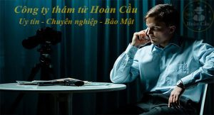Dịch vụ thám tử Thành Phố Hồ Chí Minh TPHCM Sài Gòn uy tín