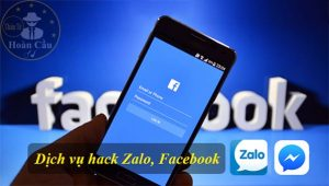 Dịch vụ hack Zalo, Facebook, Gmail, Viber