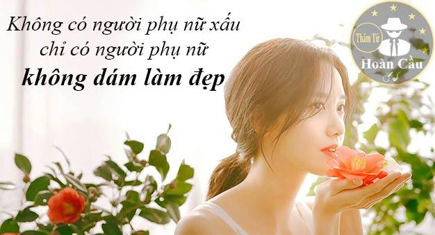Không có người phụ nữ xấu chỉ có người phụ nữ không biết làm đẹp