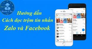 Cách đọc trộm tin nhắn trên Zalo và Facebook