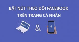 cách bật nút theo dõi trên facebook trang cá nhân bằng điện thoại