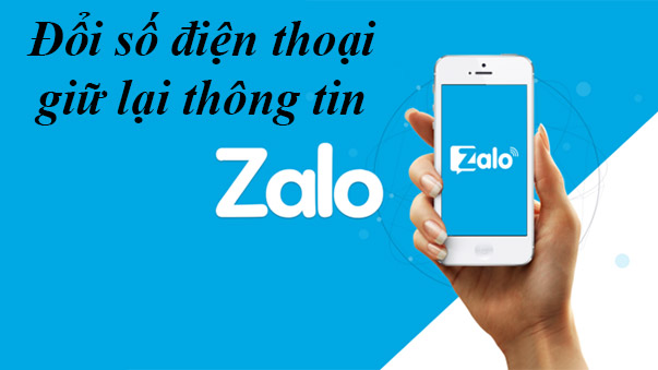 Cách thay đổi số điện thoại trên Zalo cập nhật mới nhất