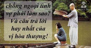 chong-ngoai-tinh-phai-lam-sao-cau-tra-loi-cua-vi-hoa-thuong