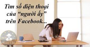 Dịch vụ lấy số điện thoại trên Facebook của người khác bất kỳ