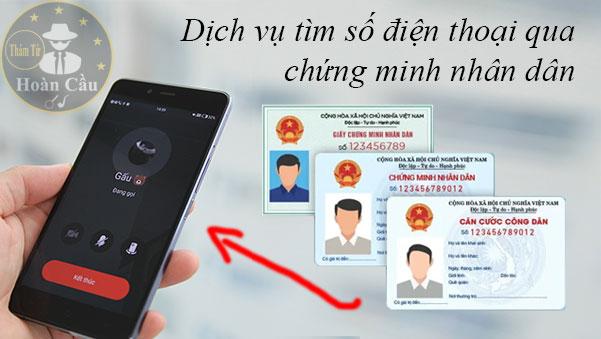 Dịch vụ tìm số điện thoại qua CMND số chứng minh nhân dân
