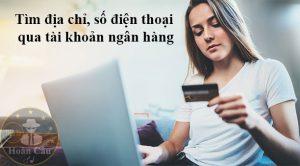 Dịch vụ tìm chủ nhân qua số tài khoản ngân hàng uy tín