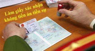 Dịch vụ làm giấy xác nhận không tiền án tiền sự tphcm, hà nội, toàn quốc