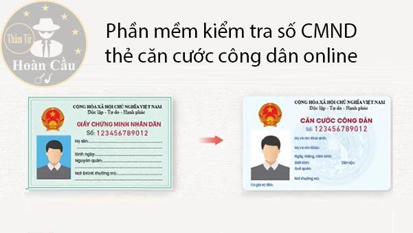 Phần mềm kiểm tra số chứng minh thư CMND, thẻ căn cước công dân online