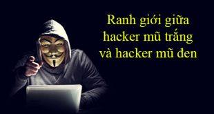 Ranh giới giữa hacker mũ trắng và hacker mũ đen
