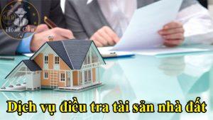 Dịch vụ điều tra tài sản nhà đất, xác minh tài sản ở ngân hàng