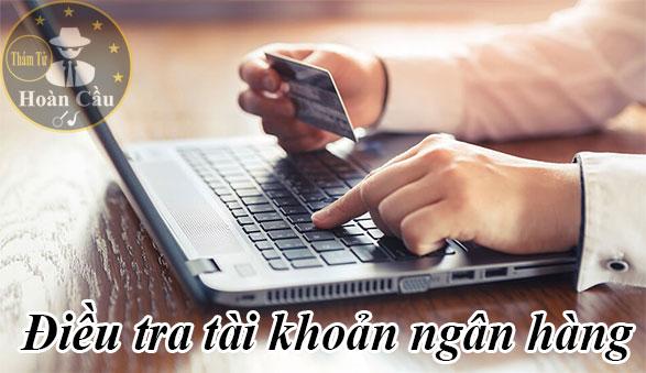 Dịch vụ điều tra tìm người qua số tài khoản ngân hàng lừa đảo trên mạng