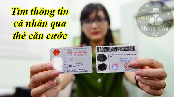 Dịch vụ điều tra tìm thông tin qua chứng minh nhân dân, thẻ căn cước