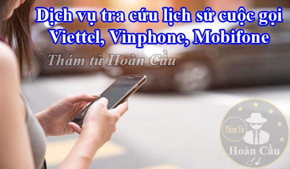 Dịch vụ tra cứu lịch sử cuộc gọi Viettel, Mobifone, Vinaphone