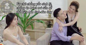 Vợ chê chồng yếu sinh lý, chồng ngoại tình để thể hiện bản lĩnh đàn ông